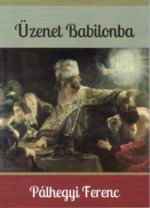 BORÍTÓüzenet Babilonba